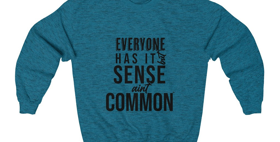 Sense Ain't Common Crewneck Sweatshirt (Black)