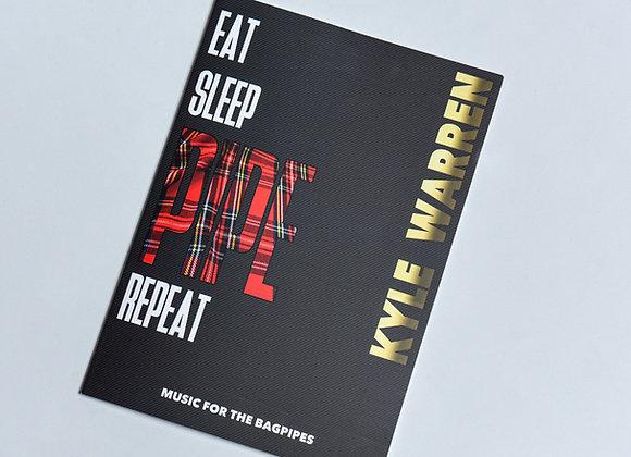 Eat, Sleep, Pipe, Repeat by Kyle Warren