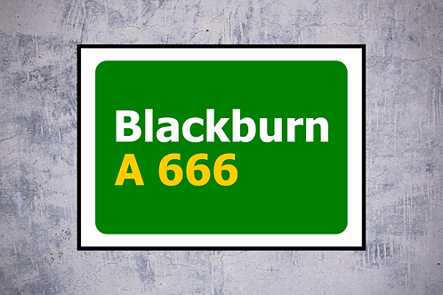 Blackburn A666 Wall Art | Road Sign Artwork In Frame