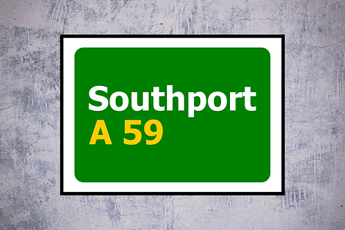 Southport A59 Wall Art | Road Sign Artwork In Frame