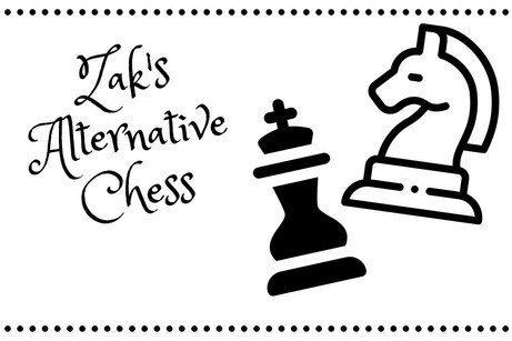 Zak's Alternative Chess