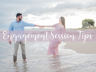 Engagement Session Tips