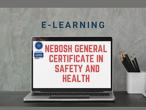 E-learning NEBOSH General Certificate in Safety and Health
