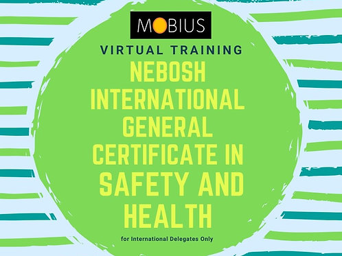 Virtual International General Certificate in Safety and Health -19 April 2021