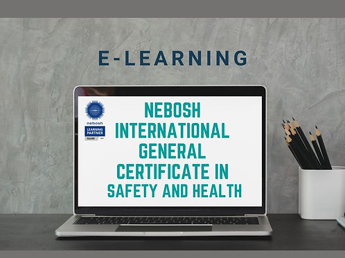 E-learning NEBOSH International General Certificate in Safety and Health