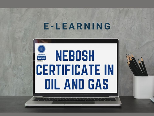 E-learning NEBOSH Certificate in Oil and Gas