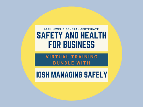 VIRTUAL BUNDLE - IOSH Managing Safely 22 Sept & IOSH General Certificate 19 Oct