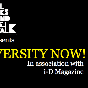 i-D All Walks Beyond The Catwalk Presents Diversity NOW!! 2013