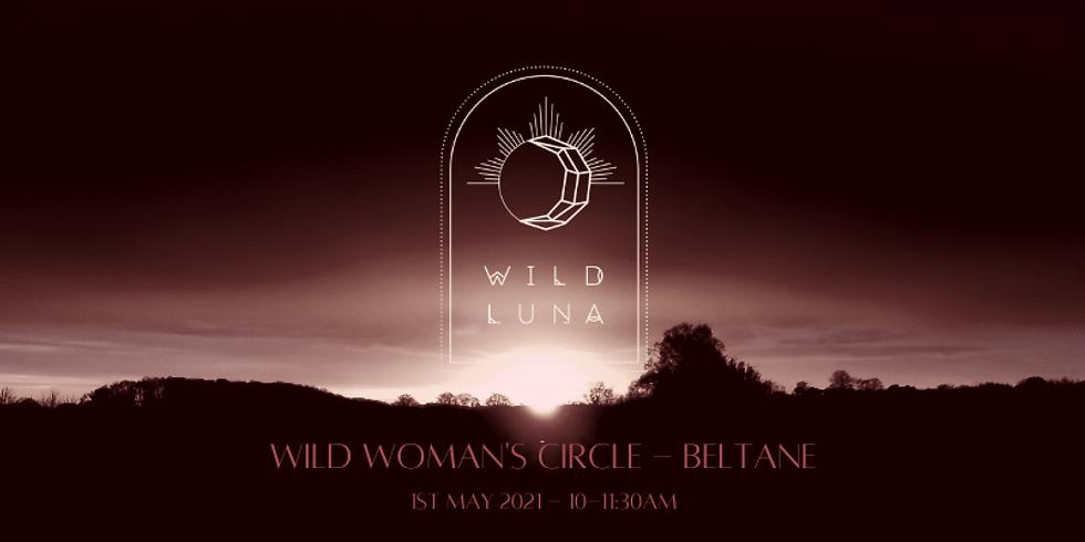 Wild Woman's Circle - Beltane