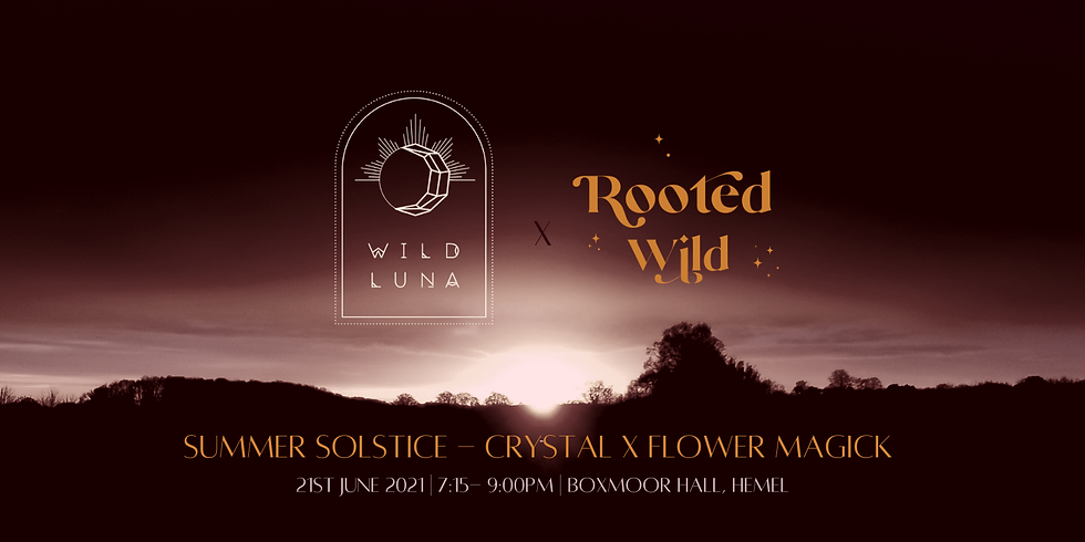 Summer Solstice - Crystal x Flower Magick