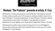 "Montana ""The Producer"" presenta al Artista R. Cruz"