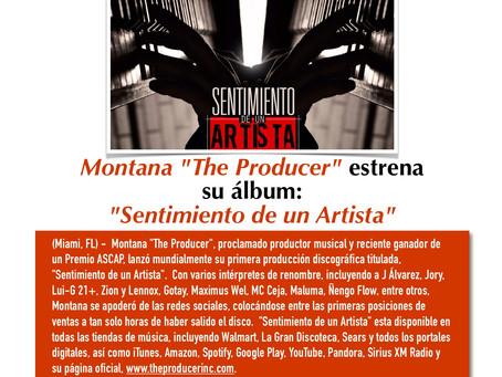 """Montana """"The Producer estrena su album: """"Sentimiento de un Artista"""""""
