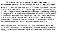 """Montana """"The Producer"""" se prepara para el lanzamiento de """"Los Ilusión Vol.1"""" jun"""