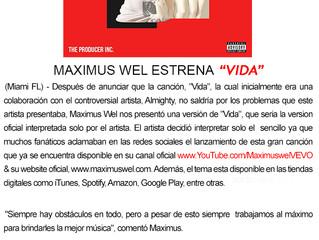 """Maximus Wel estrena """"Vida"""""""