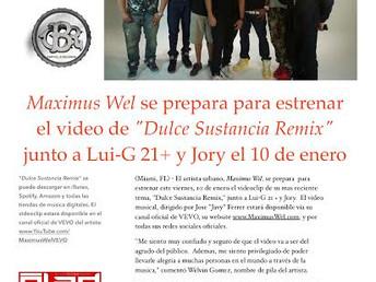 """Maximus Wel se prepara para estrenar el video de """"Dulce Sustancia Remix"""" junto a Lui-G 21+ y Jory"""