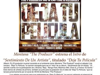 """Montana """"The Producer"""" estrena """"Deja Tu Pelicula"""""""