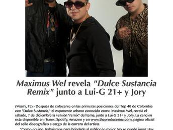 "Maximus Wel revela ""Dulce Sustancia Remix"" junto a Lui-G 21+ y Jory"