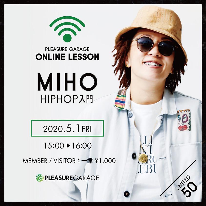 5/1(金)MIHO先生オンラインレッスンHIPHOP入門 15:00-16:00