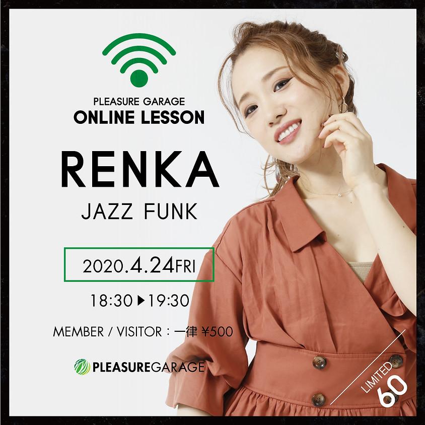 4/24(金)RENKA先生オンラインレッスン/JAZZFUNK