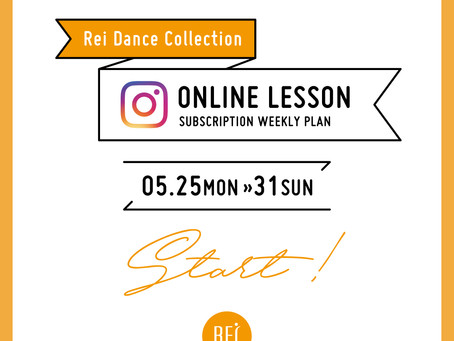 《KIDS》WEEKLY ONLINE LESSON by Rei 【5/25〜5/31】