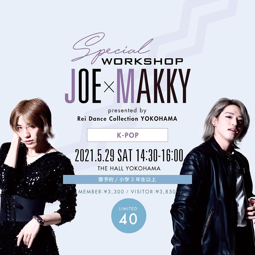 【SPECIAL WORKSHOP】J0E×MAKKY