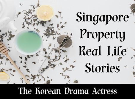 Singapore Property Real Life Stories Series - The Korean Drama Actress