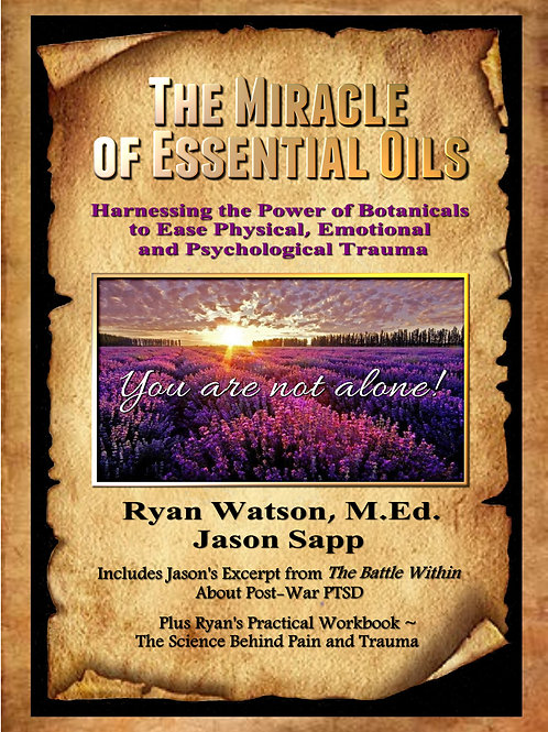 The Miracle of Essential Oils