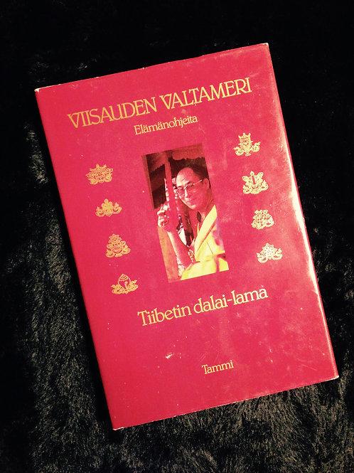 Dalai Lama: Viisauden valtameri - Elämänohjeita