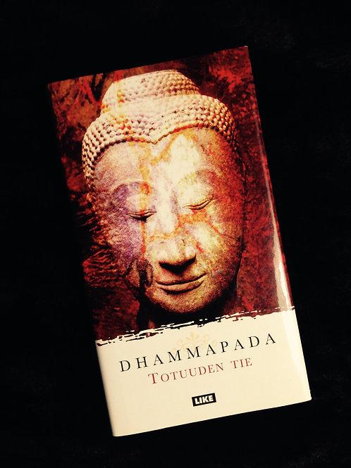Dhammapada - Totuuden tie