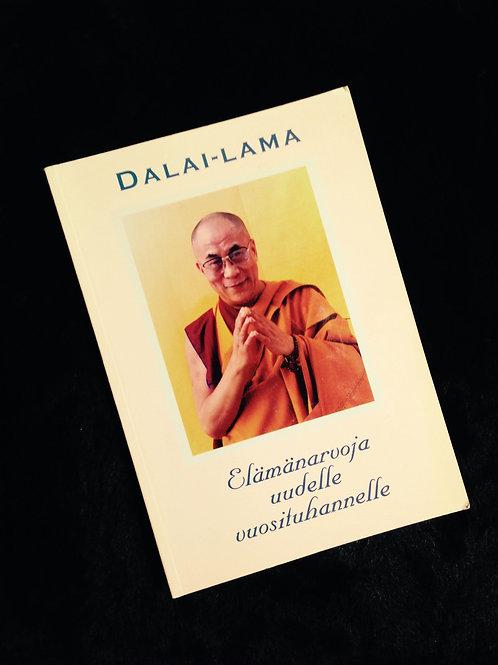 Dalai Lama: Elämänarvoja uudelle vuosituhannelle