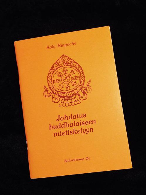 Kalu Rinpoche: Johdatus buddhalaiseen mietiskelyyn