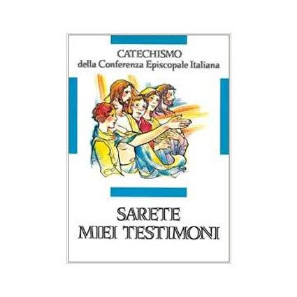 Sarete miei testimoni. Catechismo CEI - 10-12 anni