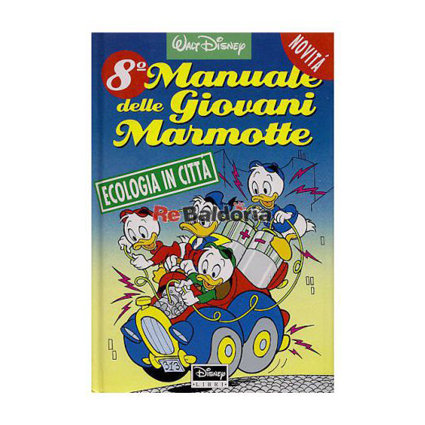 8° Manuale delle Giovani Marmotte. Ecologia in città