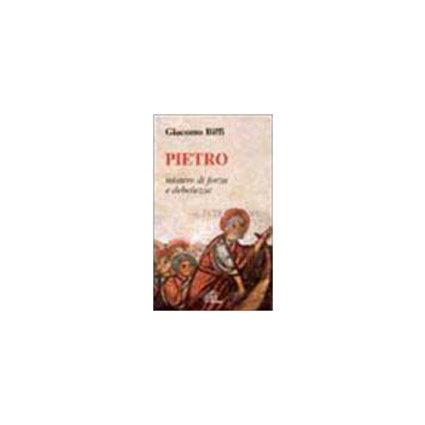 Pietro, mistero di forza e di debolezza