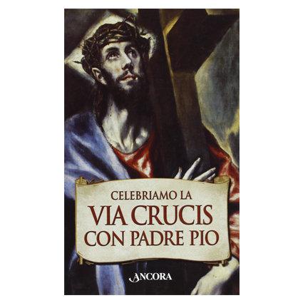 Celebriamo la Via Crucis con Padre Pio