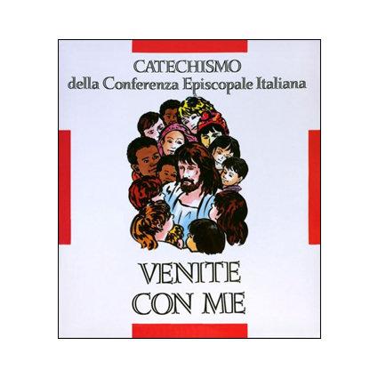 Venite con me. Catechismo CEI - 8-10 anni