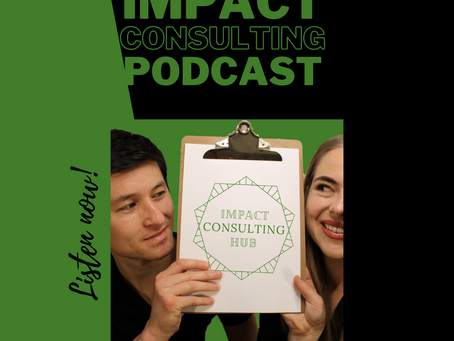 #1: Introducing the Impact Consulting Podcast