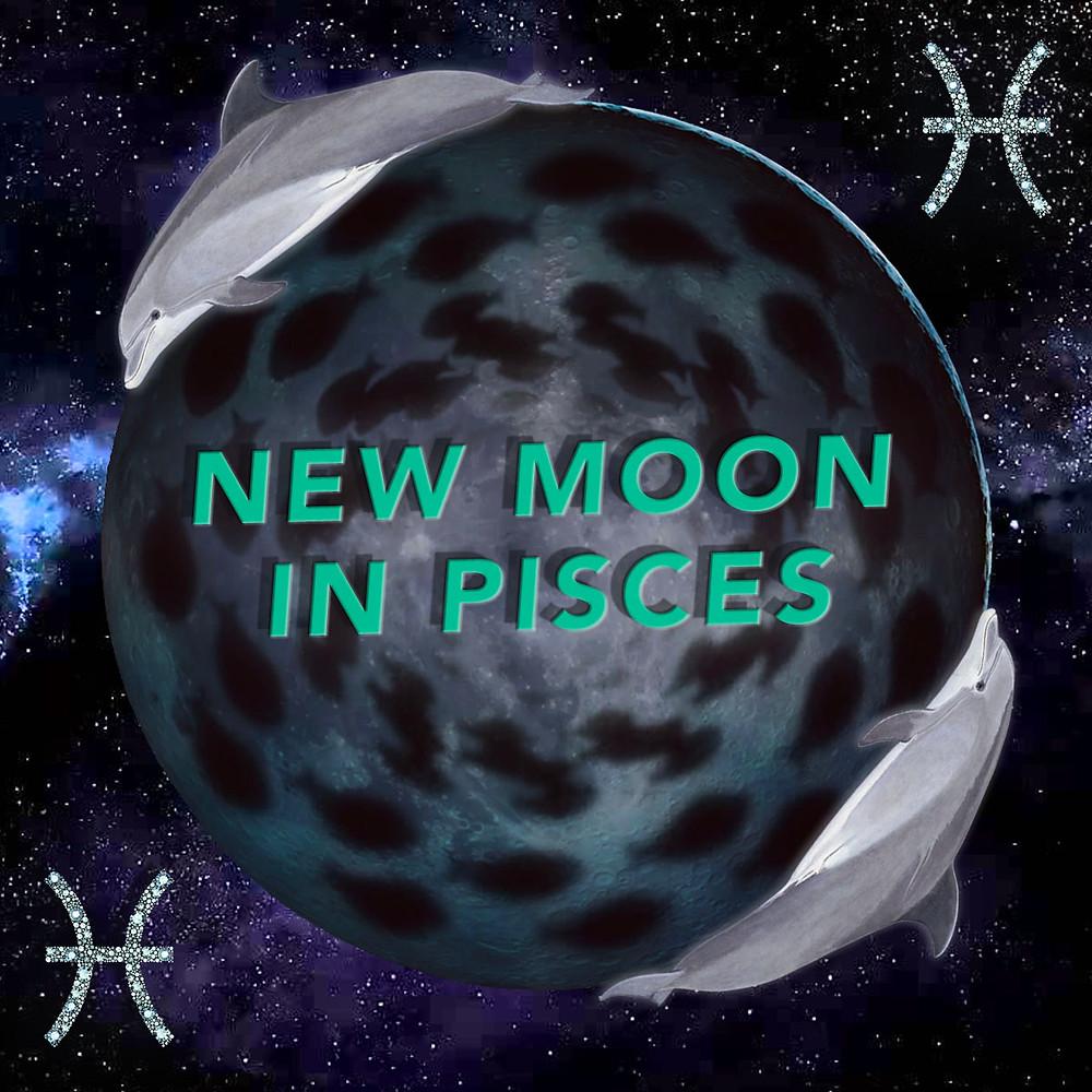 New Moon in Pisces 2018 - Karmic New Beginnings