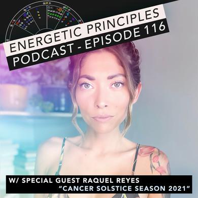 EP Podcast - Cancer Solstice Season 2021 w/ Raquel Reyes 🦀