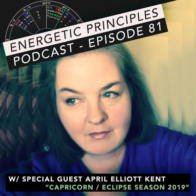 EP Podcast - Capricorn Season w/ April Elliott Kent 💫