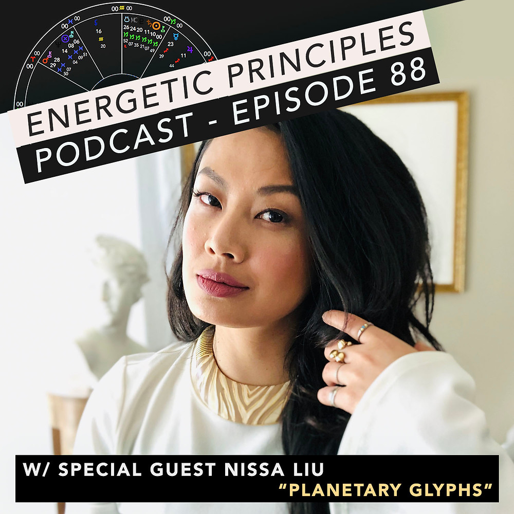 Energetic Principles Podcast - w/ guest Nissa Liu