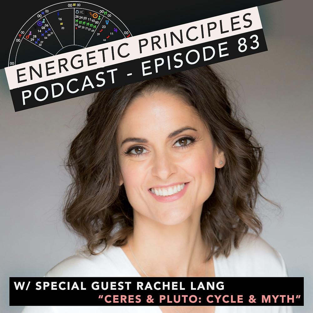 Energetic Principles Podcast - w/ guest Rachel Lang