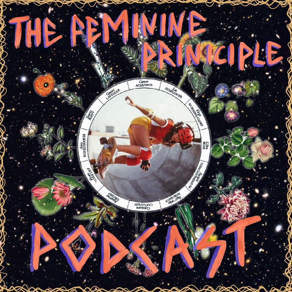 The Feminine Principle Podcast - Episode #6