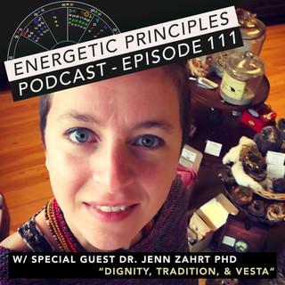 EP Podcast - Dignity, Tradition, & Vesta w/ Dr. Jenn Zahrt PhD 💫