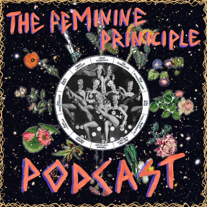 The Feminine Principle Podcast #38 - Week of Feb 5th, 2018