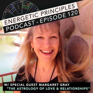 EP Podcast - The Astrology of Love & Relationships w/ Margaret Gray 💕