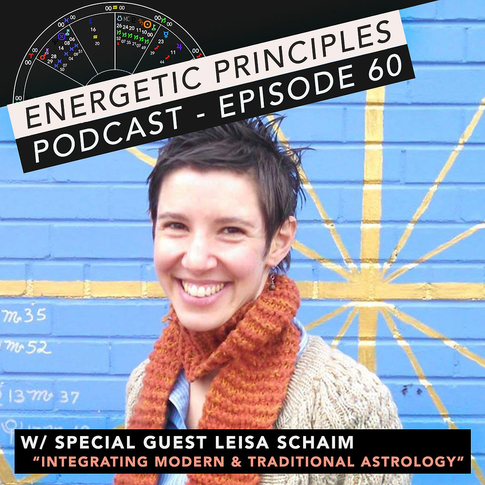 Energetic Principles Podcast - w/ guest Leisa Schaim