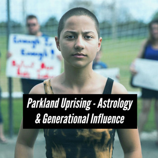 Parkland Uprising - Astrology & Generational Influence