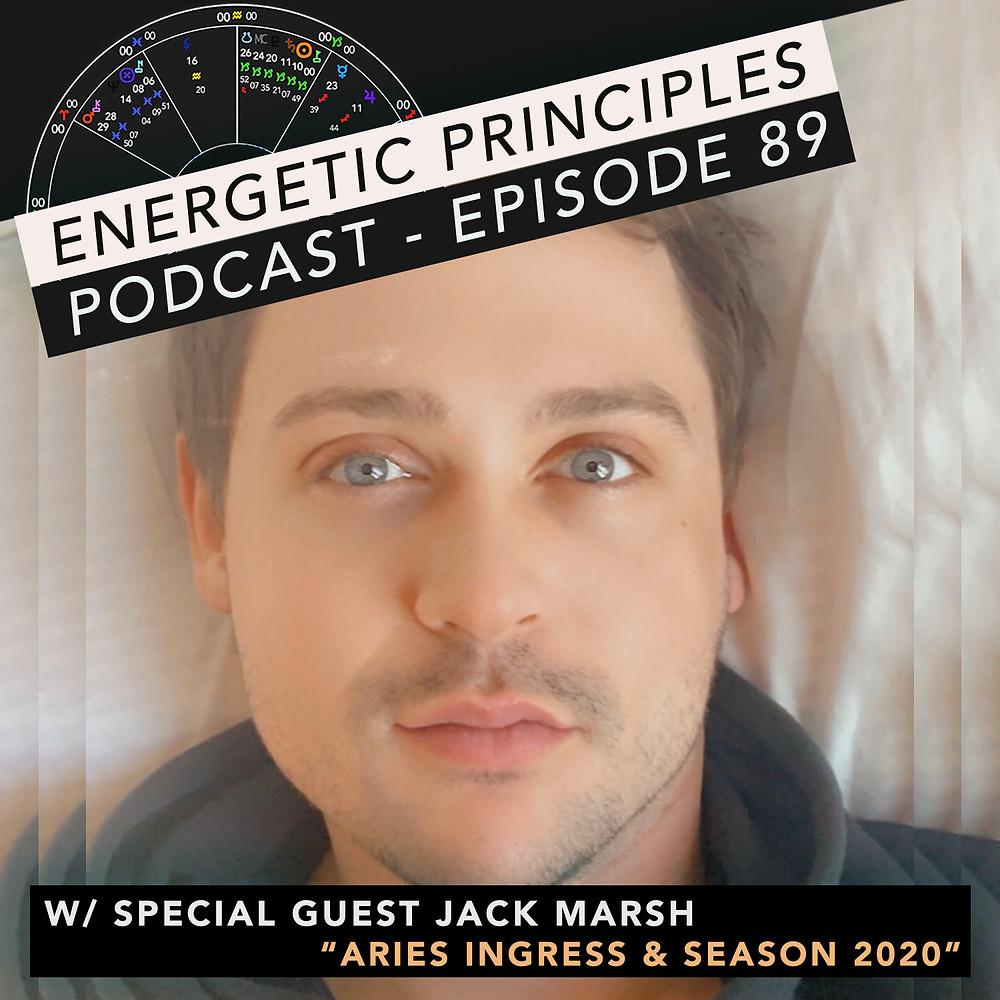 Energetic Principles Podcast - w/ guest Jack Marsh