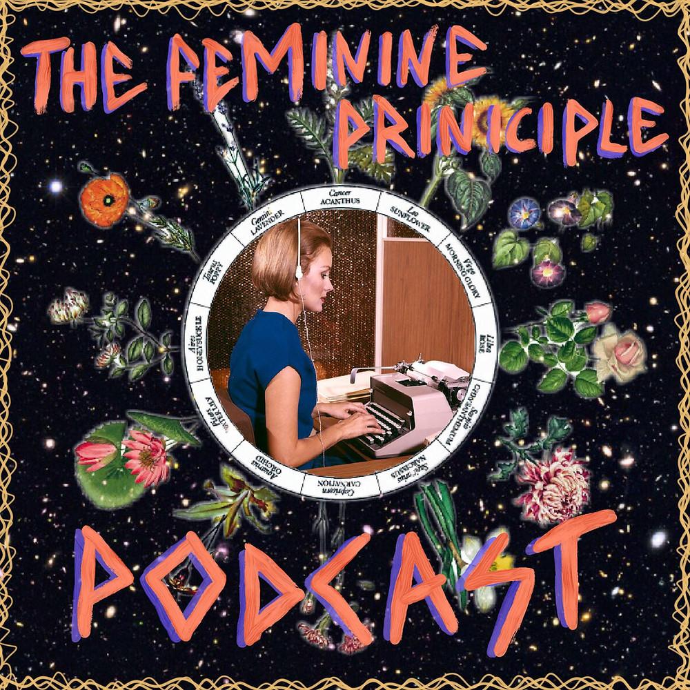 Episode 12 - The Feminine Principle Podcast